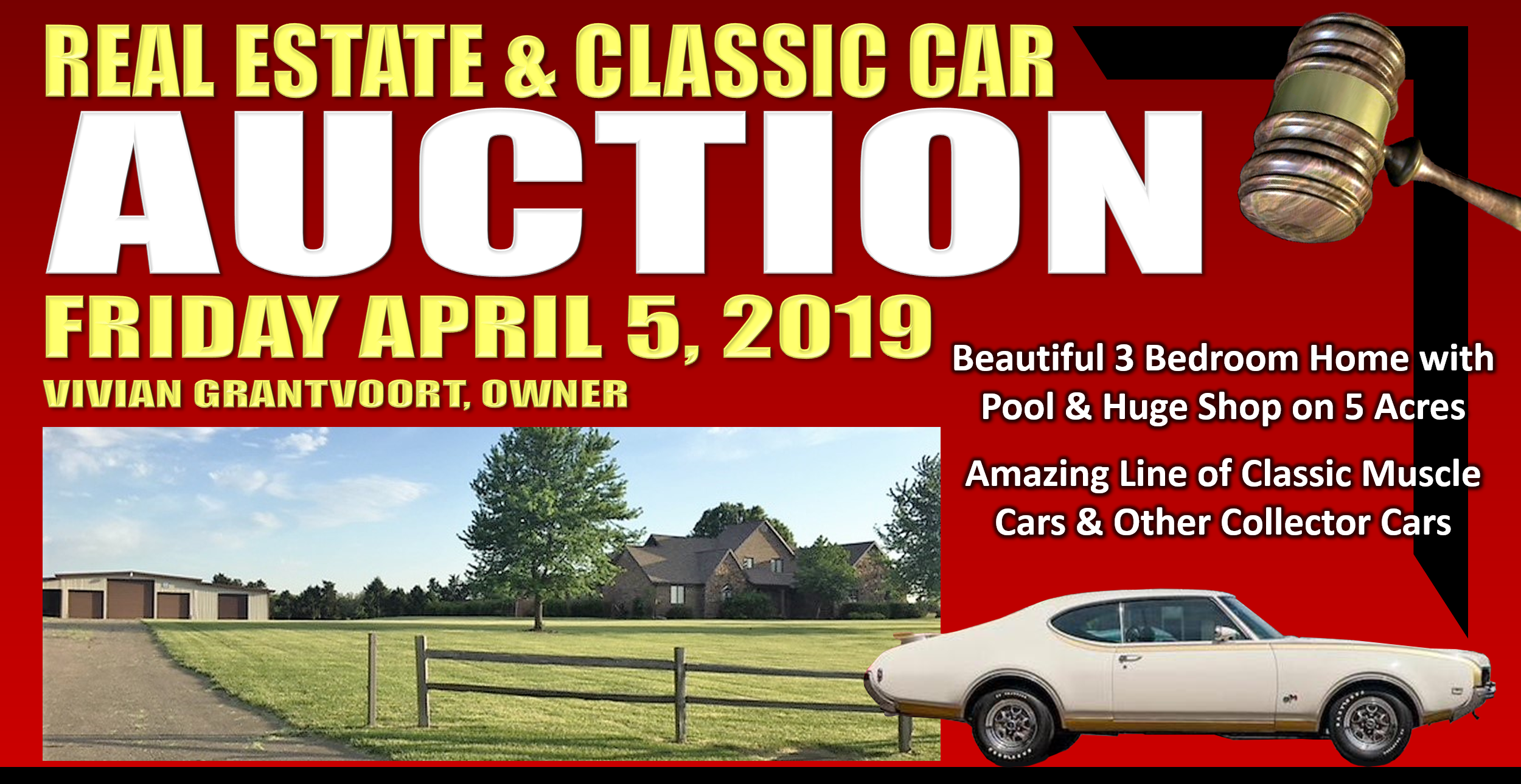 REAL ESTATE & CLASSIC CAR AUCTION